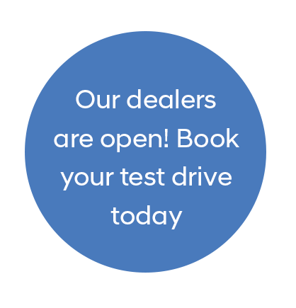 Our dealers are open! Book your test drive today